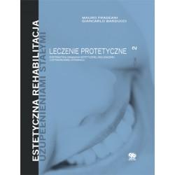 Estetyczna rehabilitacja uzupełnieniami stałymi Leczenie protetyczne T.2